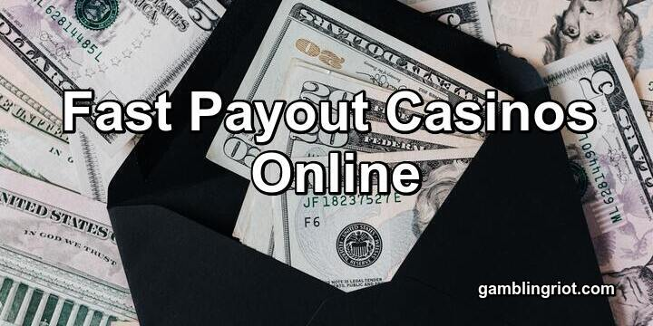 Fast Payout Casinos Online