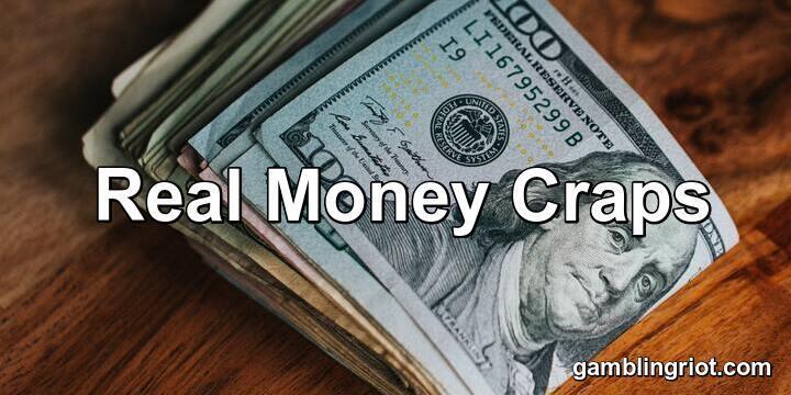 Real Money Craps