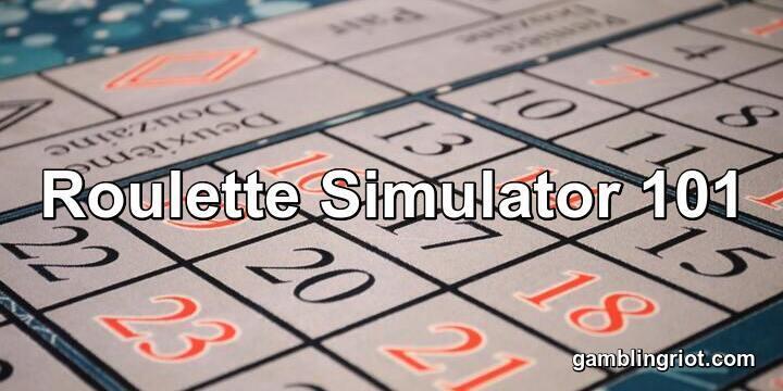 Roulette Simulator 101